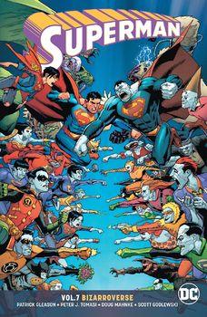 DC Universe. Superman. Vol. 7: Bizarroverse TPB