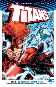 DC Universe Rebirth. Titans. Vol. 1: The Return of Wally West TPB