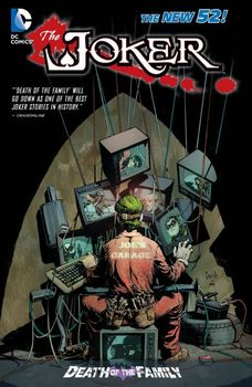 The Joker. Death of the Family HC