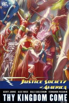 Justice Society of America. Thy Kingdom Come. Part Two HC
