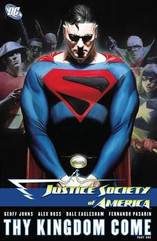 Justice Society of America. Thy Kingdom Come. Part One HC