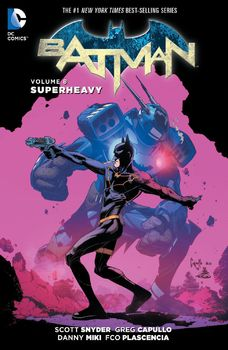 Batman. Vol. 8: Superheavy TPB