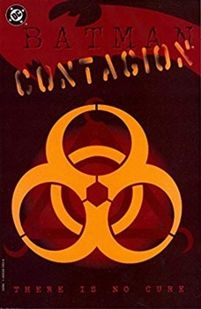Batman. Contagion. There Is No Cure TPB (1st printing)