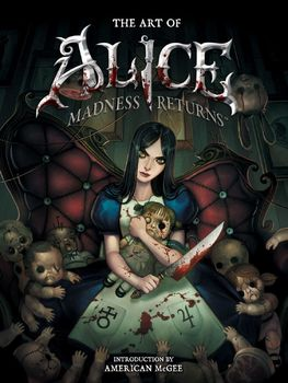 The Art of Alice: Madness Returns HC
