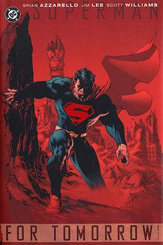 Superman. For Tomorrow. Vol. 1 HC