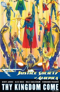 Justice Society of America. Thy Kingdom Come. Part Three HC