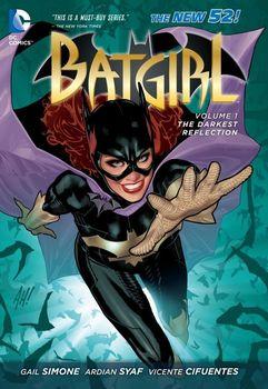 Batgirl. Vol. 1: The Darkest Reflection HC