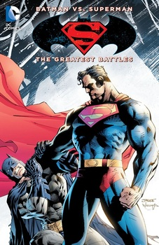 Batman vs. Superman. The Greatest Battles