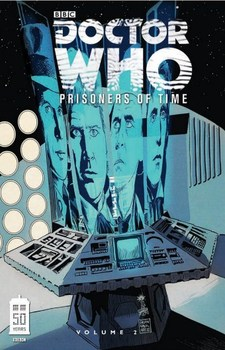 Doctor Who. Prisoners of Time. Vol. 2 TPB
