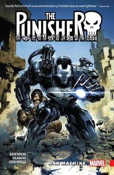 The Punisher. War Machine. Vol. 1 TPB