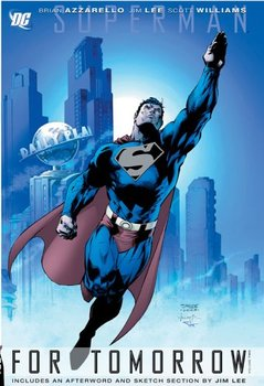 Superman. For Tomorrow. Vol. 2 HC