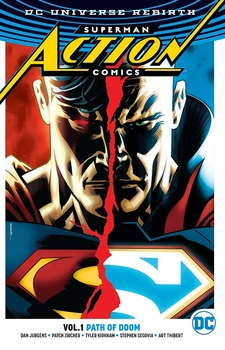 DC Universe Rebirth. Superman. Action Comics. Vol. 1: Path Of Doom TPB (УЦЕНКА)