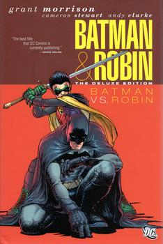 Batman & Robin. Vol. 2: Batman vs. Robin. The Deluxe Edition HC