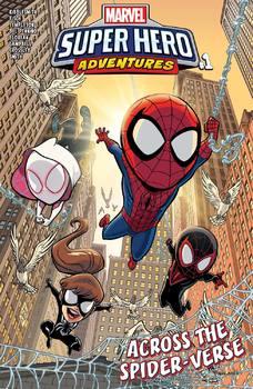 Marvel Super Hero Adventures. Spider-Man. Across the Spider-Verse #1