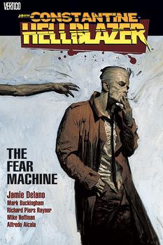 John Constantine, Hellblazer. The Fear Machine TPB