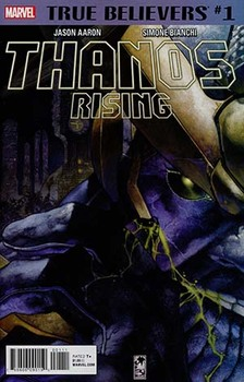 True Believers. Thanos Rising #1