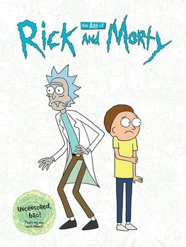 The Art of Rick and Morty HC