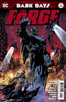 Dark Days. The Forge #1 Cover A 1st Ptg Regular Jim Lee & Scott Williams Foil-Stamped Cover