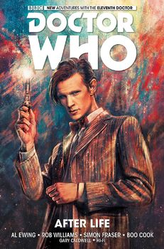 Doctor Who. The Eleventh Doctor. Vol. 1: After Life HC