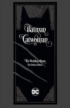 Batman/Catwoman: The Wedding Album. The Deluxe Edition HC