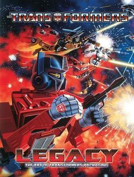 The Transformers. Legacy. The Art of Transformers Packaging HC