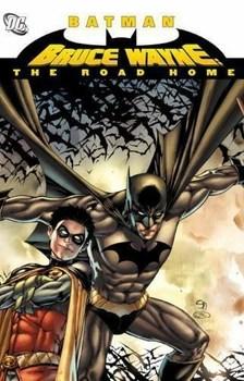 Batman. Bruce Wayne: The Road Home HC