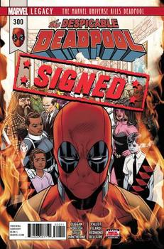 Marvel Legacy. The Despicable Deadpool #300 Cover I Regular Mike Hawthorne Cover Signed By Mike Hawthorne (с автографом)