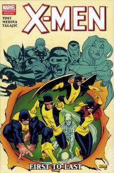 X-Men First to Last  (твёрдая обложка)