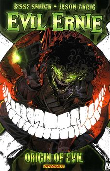 Evil Ernie Volume 1: Origin of Evil (мягкая обложка)