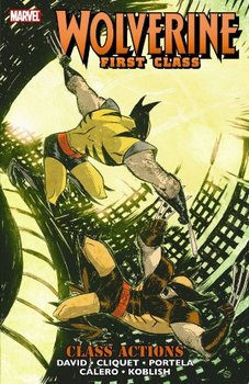 Wolverine First Class: Class Actions (мягкая обложка)