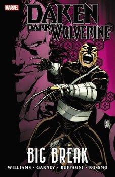 Daken: Dark Wolverine: Big Break (мягкая обложка)