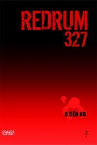 Redrum 327. Vol. 2