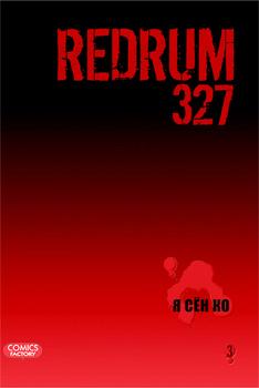 Redrum 327. Vol. 3