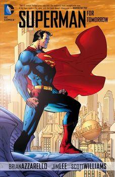 Superman. For Tomorrow TPB