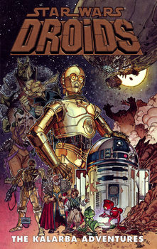 Star Wars. Droids. The Kalarba Adventures TPB
