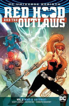 DC Universe Rebirth. Red Hood and the Outlaws. Vol. 2: Who is Artemis? TPB