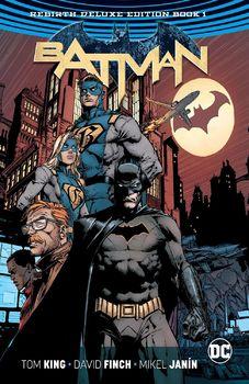 DC Universe Rebirth. Batman. Rebirth Deluxe Edition. Book 1 HC